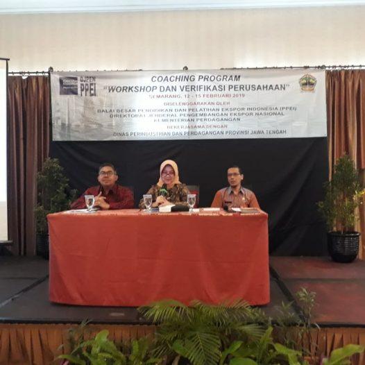 Workshop & Verifikasi Perusahaan dalam Rangkaian Kegiatan Export Coaching Program area Jawa Tengah tahun 2019