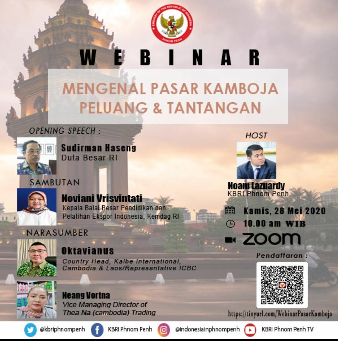 """Webinar untuk pelaku usaha Indonesia dengan tema """"Mengenal Pasar Kamboja: Peluang dan Tantangan"""""""